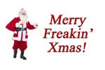 Merry Freakin' Xmas