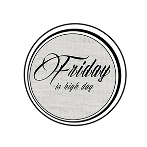 Friday is Hight day