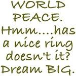 World Peace Dream BIG Design