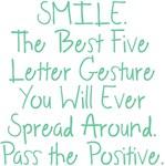 SMILE Pass the Positive Design
