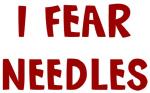 I Fear NEEDLES