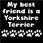 My Best Friend Is A Yorkshire Terrier