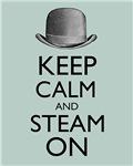 Keep Calm and Steam On Steampunk Derby Hat