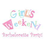 Girls Weekend Bachelorette Party Tshirts