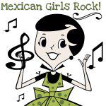 Mexican Girls Rock