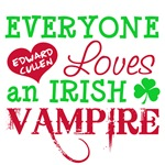 Everyone Loves An Irish Vampire Twilight T-Shirts