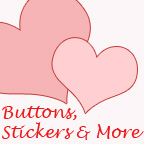 Buttons & Stickers & More