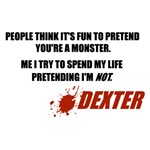 Dexter Monster Quote