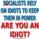 Socialist Idiots