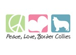 Peace, Love, Border Collies