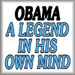Obama. A legend in his own mind.