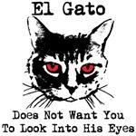 El Gato: Don't Look Eyes