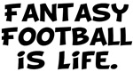 Fantasy Football is life