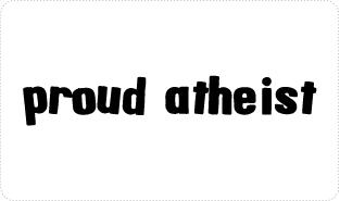 Proud Atheist