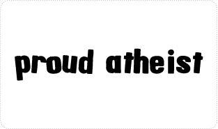Proud Atheist T-shirts