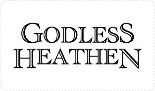 Godless Heathen T-shirts