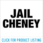 Jail Cheney