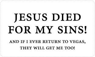 Jesus died for my sins!