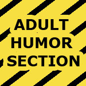 Adult Humor Section