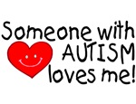 Someone With Autism Loves Me