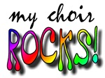 My Choir ROCKS!