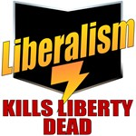 Liberals KILL Liberty