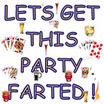 Let's Get this Party Farted!