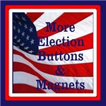 More Election buttons and magnets