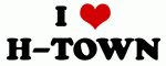 I Love H-TOWN