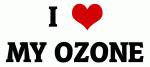 I Love MY OZONE
