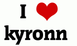 I Love kyronn