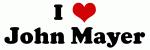 I Love John Mayer