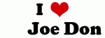 I Love       Joe Don