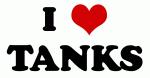 I Love TANKS
