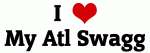 I Love My Atl Swagg