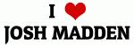 I Love JOSH MADDEN