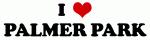 I Love PALMER PARK