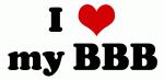 I Love my BBB