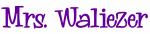 Mrs. Waliezer