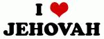 I Love JEHOVAH