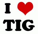I Love TIG