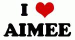I Love AIMEE