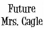 Future Mrs. Cagle