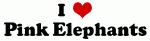 I Love Pink Elephants