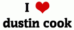 I Love dustin cook