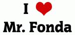 I Love Mr. Fonda