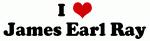 I Love James Earl Ray