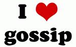 I Love gossip
