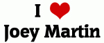 I Love Joey Martin