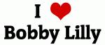 I Love Bobby Lilly